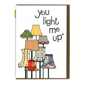 Card You Light Me Up