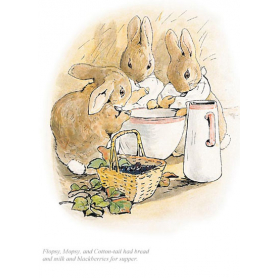 Flopsy Mopsy And Cotton-tail Had Bread