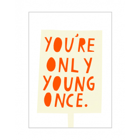 Card You're Only Young Once