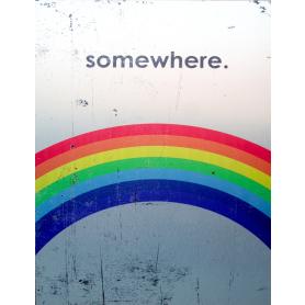 Aluminium Print: Somewhere (Over The Rainbow)
