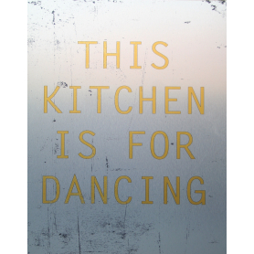 Aluminium Print: This Kitchen Is For Dancing Metallic