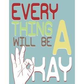 Everything Will Be A Okay