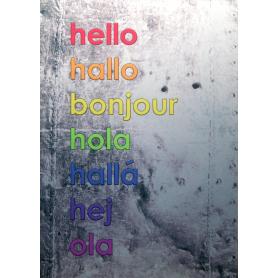 Aluminium Print: Hello