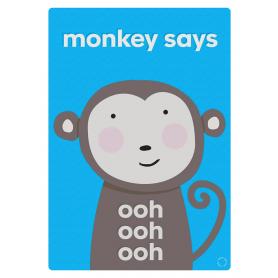 Monkey Says