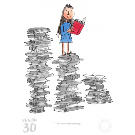 Roald Dahl Matilda 30th Anniversary - I Think I Can Read Most Things