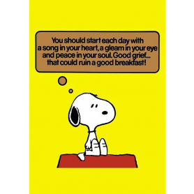 Snoopy - You Should Start Each Day